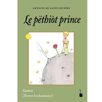 Le pëthiòt prince/El Principito (bresse louhannaise)