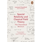Special Relativity And Classical Field Theory. Theoretical Minimum