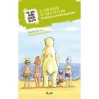 El oso polar se fue a la playa. Ecología para animales despistados