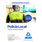 Policía Local. Test del Temario General (2019)