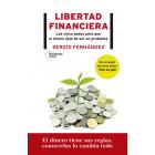 Libertad financiera. Los cinco pasos para que el dinero deje de ser un problema