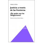 Justicia a través de las fronteras: ¿de quién son las obligaciones?