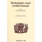 Dictionnaire usuel yoruba-français. suivi d'un index français-yoruba (Dictionnaires et langues)