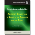 Aristotle's Conception of Logic in the Analytics and the Topics