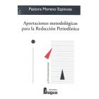 Aportaciones metodológicas para la Redacción Periodística