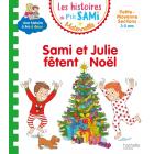 Sami et Julie fêtent Noël (Les histoires de P'tit Sami - Maternelle)
