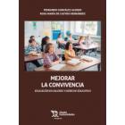 Mejorar La Convivencia. Educación en valores y Derecho educativo (Márgenes)
