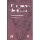 El reparto de África. De la Conferencia de Berlín a los conflictos actuales