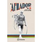 El Afilador Vol. 4. Artículos y crónicas ciclistas de gran fondo