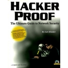 Hacker proof. The ultimate guide to Network security