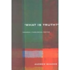 'What is truth?' Towards a theological poetics