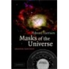 Masks of the universe: changing ideas on the nature of the cosmos