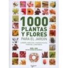 1000 plantas y flores para el jardin