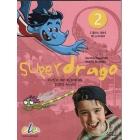 Superdrago 2 Libro del alumno (Dirígido a estudiantes de 7-12 años)