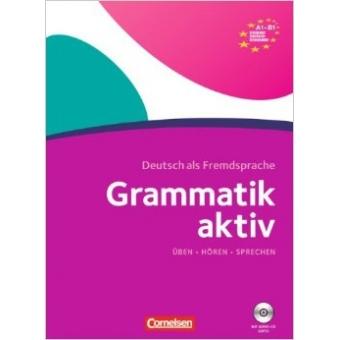 Grammatik aktiv A1-B1 mit 2 Audio-CDs .