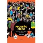Pequeño circo. Historial oral del indie en España