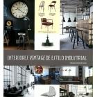 Interiores vintage de estilo industrial