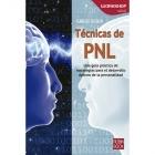 Técnicas de PNL.Una guía práctica de estrategias para el desarrollo óptimo de la personalidad