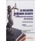 La relación abogado-cliente. El contrato de servicios del abogado