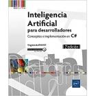 Inteligencia artificial para desarrolladores. Conceptos e implementación en C#