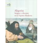 Alegorías: imagen y discurso en la España Moderna