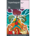 Superbaguet (Premi Narrativa Infantil Vicent Silvestre)
