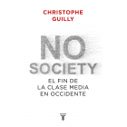 No society. El fin de la clase media en Occidente