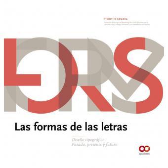 Las formas de las letras. Diseño tipográfico. Pasado, presente y futuro