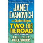 Two For The Road (Full Tilt + Full Speed)