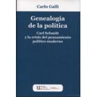 Genealogía de la política: Carl Schmitt y la crisis del pensamiento político moderno