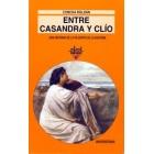 Entre Casandra y Clío: una historia de la filosofía de la historia