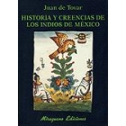 Historia y creencias de los indios de México