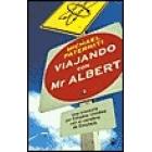 Viajando con Mr Albert