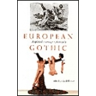 European gothic : a spirited exchange 1760-1960