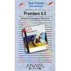 Guía Práctica para usuarios Premiere 6.5