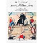 El destierro de los jesuitas castellanos (1767-1815)