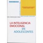 La inteligencia emocional en adolescentes