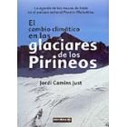 El cambio climático en los glaciares de los pirineos