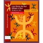 Los libros de Nur. Español / Amazigh