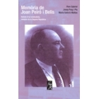 Memòria de Joan Peiró i Belis. Retrats d'un sindicalista, ministre de la Segona República