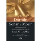 Dormir, soñar y morir: una exploración de la consciencia con el Dalai Lama