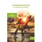 Tyrannosaurus Rex y el cráter de la muerte