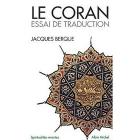 Le Coran: Le Coranessai de traduction