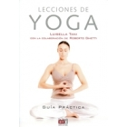 Lecciones de yoga : Guía práctica