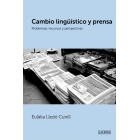 Cambio lingüístico y prensa. problemas, recursos y perspectiva