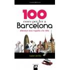 100 coses per fer a Barcelona almenys una vegada a la vida