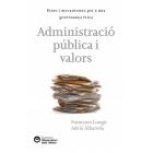 Administració pública i valors. Eines i mecanismes per a una governança ètica
