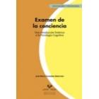 Examen de la conciencia. Una introducción histórica a la Psicología Cognitiva