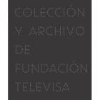 Imaginaria. Colección y Archivo de Fundación Televisa. Vol. I