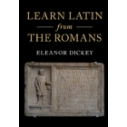 Learn latin from the romans. A Complete Introductory Course Using Textbooks from the Roman Empire